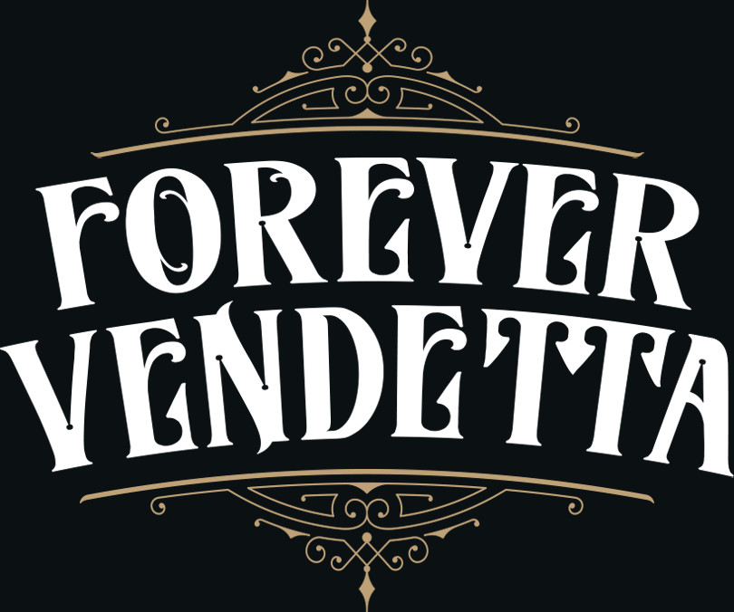 Forever Vendetta